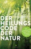 Der Heilungscode der Natur (eBook, ePUB)