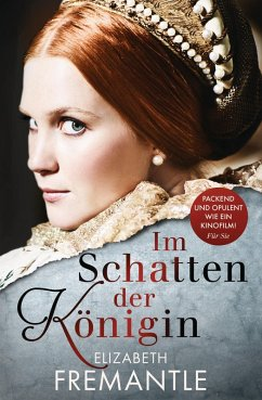 Im Schatten der Königin (eBook, ePUB) - Fremantle, Elizabeth
