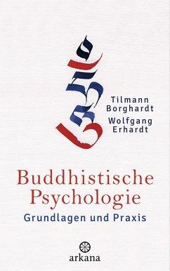 Buddhistische Psychologie (eBook, ePUB) - Borghardt, Tilmann; Erhardt, Wolfgang