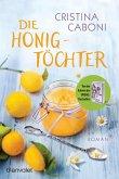 Die Honigtöchter (eBook, ePUB)