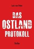 Das Ostland-Protokoll (eBook, ePUB)
