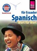 Reise Know-How Sprachführer Spanisch für Ecuador - Wort für Wort: Kauderwelsch-Band 96 (eBook, PDF)