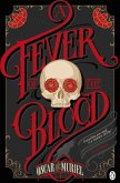 A Fever of the Blood (eBook, ePUB)