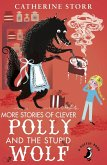 More Stories of Clever Polly and the Stupid Wolf (eBook, ePUB)