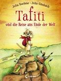 Tafiti und die Reise ans Ende der Welt / Tafiti Bd.1 (eBook, ePUB)