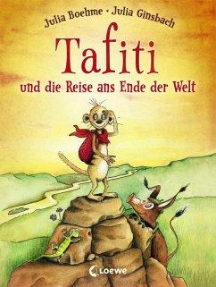 Tafiti und die Reise ans Ende der Welt / Tafiti Bd.1 (eBook, ePUB) - Boehme, Julia