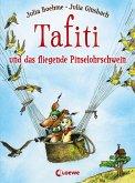 Tafiti und das fliegende Pinselohrschwein / Tafiti Bd.2 (eBook, ePUB)