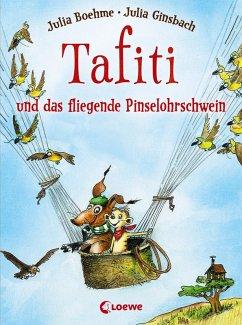 Tafiti und das fliegende Pinselohrschwein / Tafiti Bd.2 (eBook, ePUB) - Boehme, Julia