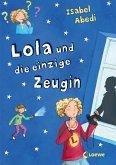 Lola und die einzige Zeugin (eBook, ePUB)