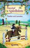 Paulina und Lancelot / Ponyhof Apfelblüte Bd.2 (eBook, ePUB)