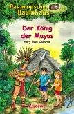 Der König der Mayas / Das magische Baumhaus Bd.51 (eBook, ePUB)