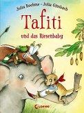 Tafiti und das Riesenbaby / Tafiti Bd.3 (eBook, ePUB)