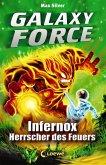 Infernox, Herrscher des Feuers / Galaxy Force Bd.2 (eBook, ePUB)