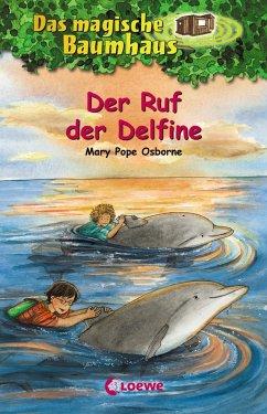 Der Ruf der Delfine / Das magische Baumhaus Bd.9 (eBook, ePUB) - Pope Osborne, Mary