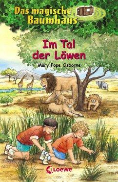 Im Tal der Löwen / Das magische Baumhaus Bd.11 (eBook, ePUB) - Pope Osborne, Mary