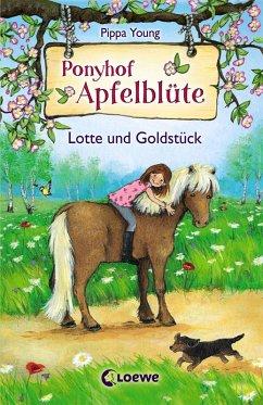 Lotte und Goldstück / Ponyhof Apfelblüte Bd.3 (eBook, ePUB) - Young, Pippa