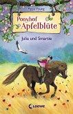 Julia und Smartie / Ponyhof Apfelblüte Bd.6 (eBook, ePUB)