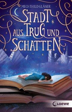 Stadt aus Trug und Schatten (eBook, ePUB)