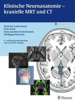 Klinische Neuroanatomie - kranielle MRT und CT (eBook, PDF)