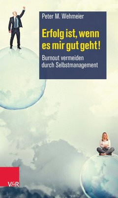 Erfolg ist, wenn es mir gut geht! (eBook, PDF) - Wehmeier, Peter M.
