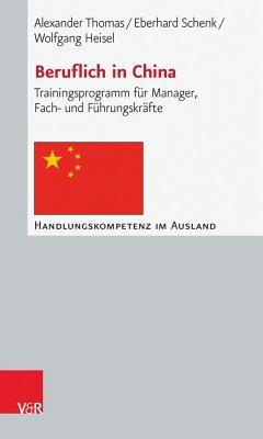 Beruflich in China (eBook, PDF) - Thomas, Alexander; Schenk, Eberhard