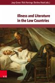 Illness and Literature in the Low Countries (eBook, PDF)