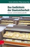 Das Gedächtnis der Staatssicherheit (eBook, PDF)