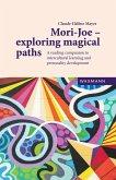Mori-Joe - exploring magical paths (eBook, ePUB)