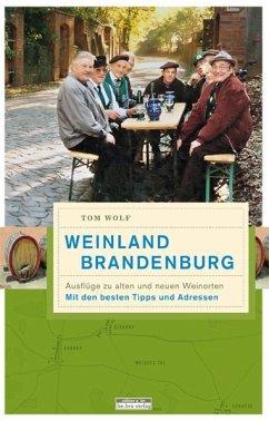 Weinland Brandenburg - Wolf, Tom
