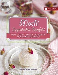 Mochi - Japanisches Konfekt