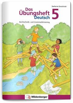 Das Übungsheft Deutsch Bd.5 - Drecktrah, Stefanie