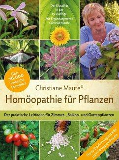 Homöopathie für Pflanzen - Maute, Christiane