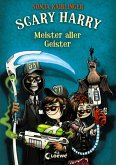 Meister aller Geister / Scary Harry Bd.3 (eBook, ePUB)