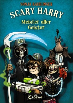 Meister aller Geister / Scary Harry Bd.3 (eBook, ePUB) - Kaiblinger, Sonja