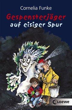 Gespensterjäger auf eisiger Spur (eBook, ePUB) - Funke, Cornelia