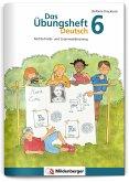 Das Übungsheft Deutsch Bd.6