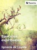 Ejercicios espirituales (eBook, ePUB)