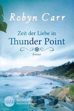 Zeit der Liebe in Thunder Point / Thunder Point Bd.1 (eBook, ePUB)