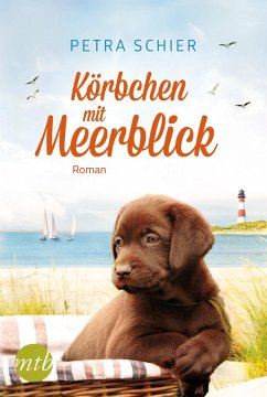 Körbchen mit Meerblick / Lichterhaven Bd.1 (eBook, ePUB) - Schier, Petra