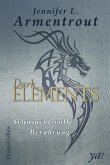 Sehnsuchtsvolle Berührung / Dark Elements Bd.3 (eBook, ePUB)