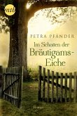 Im Schatten der Bräutigamseiche (eBook, ePUB)