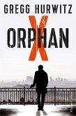 Orphan X (eBook, ePUB)