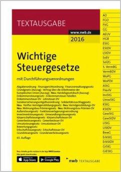 9783482604577 - Mitwirkender: NWB Gesetzesredaktion: Wichtige Steuergesetze - Buch