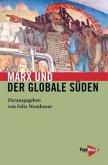Marx und der globale Süden