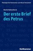 Der erste Brief des Petrus (eBook, ePUB)