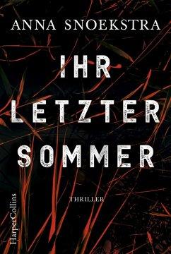 Ihr letzter Sommer (eBook, ePUB) - Snoekstra, Anna