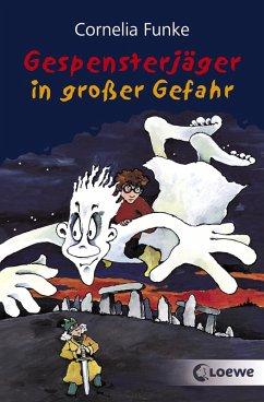 Gespensterjäger in großer Gefahr (eBook, ePUB) - Funke, Cornelia