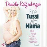 Eine Tussi wird Mama (MP3-Download)