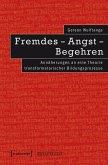 Fremdes - Angst - Begehren (eBook, PDF)