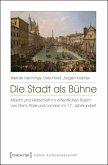 Die Stadt als Bühne (eBook, PDF)